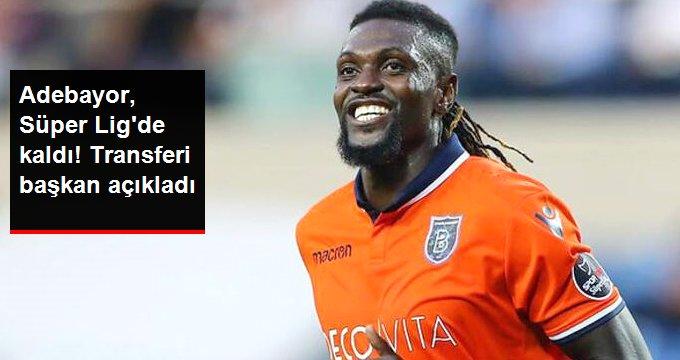 Adebayor, Süper Lig de kaldı! Transferi başkan açıkladı