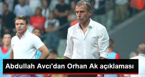 Abdullah Avcı'dan Orhan Ak açıklaması: İyi bir teknik adam olacak