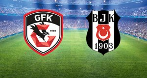 Beşiktaş, Gazişehir Gaziantepe konuk oluyor! Maçta ilk gol geldi