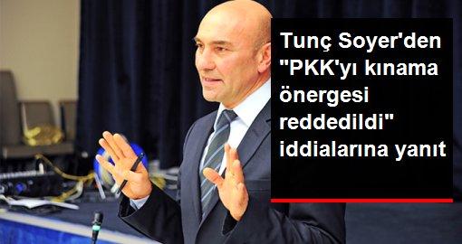 İzmir Büyükşehir Belediye Başkanı Tunç Soyer Belediye meclisinde PKK'yı kınama önergesi reddedildi iddialarına yanıt verdi