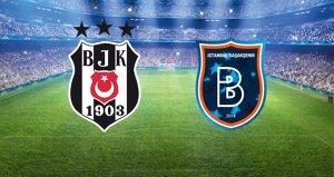 Beşiktaş-Medipol Başakşehir mücadelesinde ilk gol geldi!