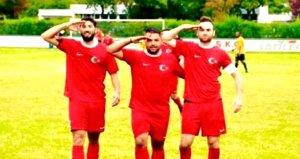 Almanya'da Türk amatör takımlarında 'asker selamı' alarmı!