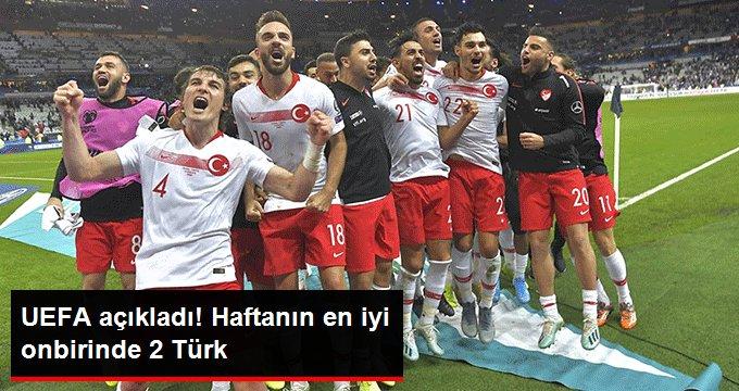 UEFA açıkladı! Haftanın en iyi onbirinde 2 Türk