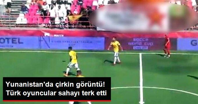 Yunanistanda çirkin görüntü! Türk oyuncular sahayı terk etti