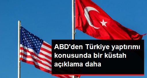 ABD'den bir küstah açıklama daha: Türkiye'ye daha fazla yaptırım söz konusu olabilir