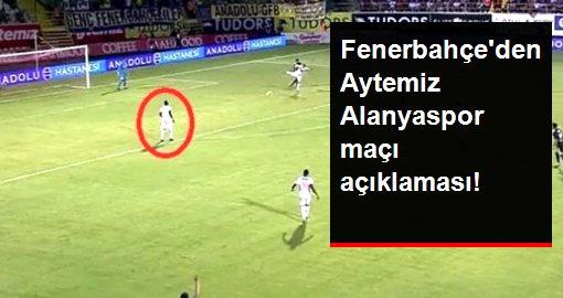 Fenerbahçe'den Aytemiz Alanyaspor maçı açıklaması!