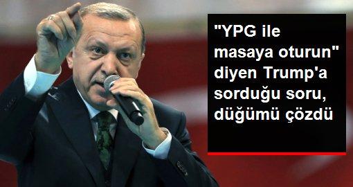 Erdoğan'ın Trump'a sorduğu soru düğümü çözdü: Sen El-Kaide ile masaya oturur musun?