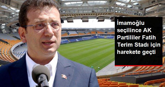 İmamoğlu başkan olunca AK Partililer Fatih Terim Stadı'nın Bakanlığa devri için harekete geçti