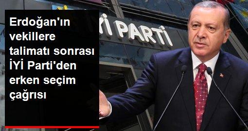 Erdoğan'ın milletvekillerine talimatı sonrası İYİ Parti'den dikkat çeken erken seçim çağrısı