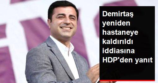 HDP'den Selahattin Demirtaş'ın sağlık durumuyla ilgili açıklama: Genel durumu iyidir