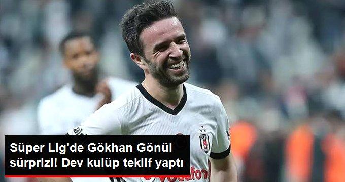 Süper Lig de Gökhan Gönül sürprizi! Dev kulüp teklif yaptı