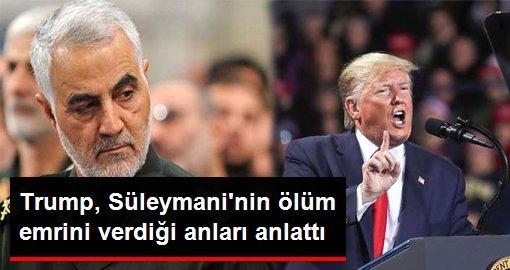 Trump, Süleymani'nin öldürüldüğü saldırının son anlarını anlattı