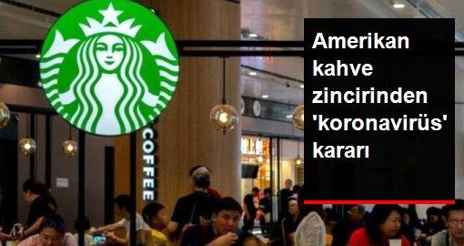 Starbucks, Çin'deki 2000 şubesini koronavirüs nedeniyle kapattı