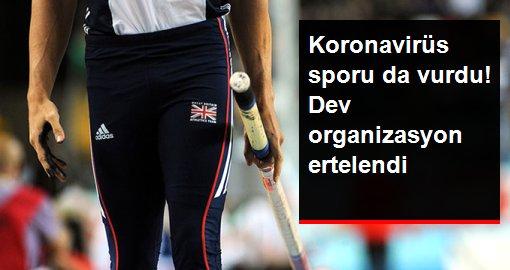 Coronavirüs nedeniyle Dünya Salon Atletizm Şampiyonası ertelendi
