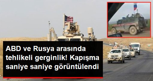 Suriye'de tehlikeli gerginlik! ABD zırhlı aracı, Ruslara ait zırhlı aracın önüne kırdı