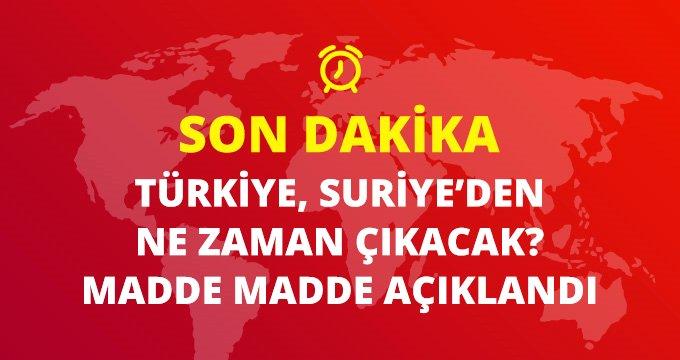 Son dakika: Türkiye Suriye'den ne zaman çıkacak? sorusuna Bakan Akar madde madde yanıt verdi