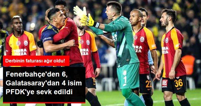 Fenerbahçeden 6, Galatasaraydan 4 isim PFDKye sevk edildi