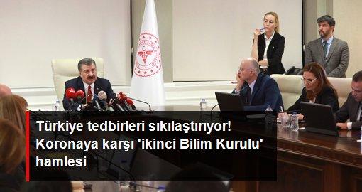 Türkiye tedbirleri sıkılaştırıyor! Koronaya karşı 'ikinci Bilim Kurulu' hamlesi