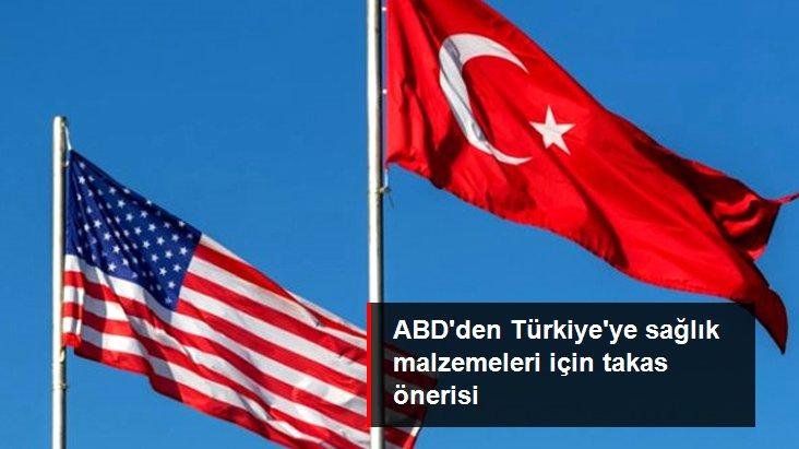 ABD, Türkiye'ye kapasite fazlası sağlık malzemeleri için takas önerdi