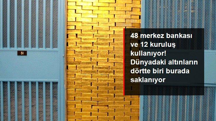 Dünyadaki fiziki altınların dörtte biri New York Merkez Bankası'nın kasasında saklanıyor