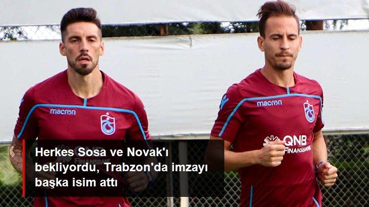 Herkes Sosa ve Novak ı bekliyordu, Trabzon da imzayı başka isim attı
