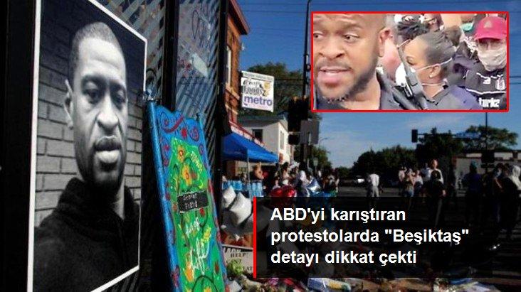 ABD yı karıştıran gösterilerde Beşiktaş la ilgili yazı dikkat çekti