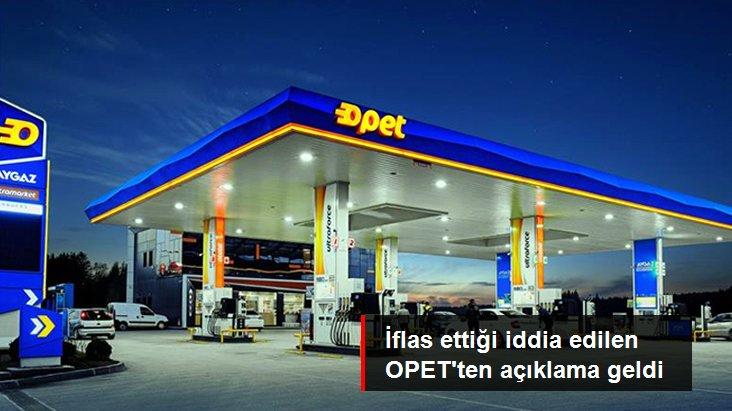 OPET, iflasının istendiğine yönelik iddiaları yalanladı