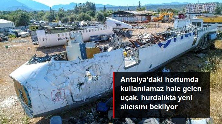 Antalya'daki hortumda kullanılamaz hale gelen yolcu uçağı, hurdalıkta yeni alıcısını bekliyor