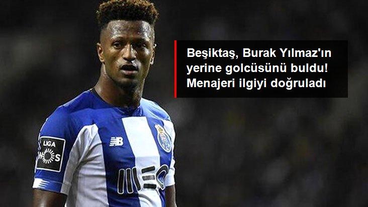 Beşiktaş, Burak Yılmaz ın yerine golcüsünü buldu! Menajeri ilgiyi doğruladı