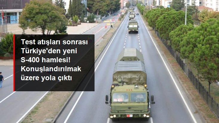 Ankara'da konuşlandırılmak üzere yola çıkan S-400'ler, Samsun'dan geçerken görüntülendi