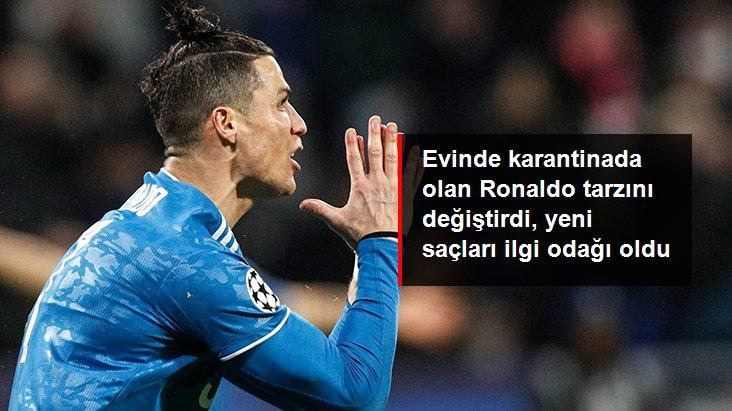 Evinde karantinada olan Ronaldo tarzını değiştirdi, yeni saçları ilgi odağı oldu