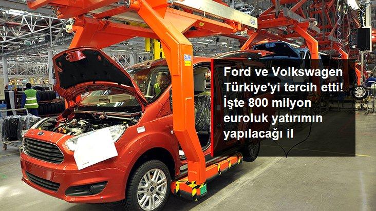 Ford ve Volkswagen tercihini Türkiye'den yana kullandı: Kocaeli'ye 800 milyon euroluk yatırım yapacaklar