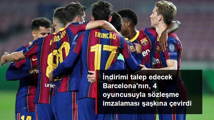İndirimi talep edecek Barcelona nın, 4 oyuncusuyla sözleşme imzalaması şaşkına çevirdi