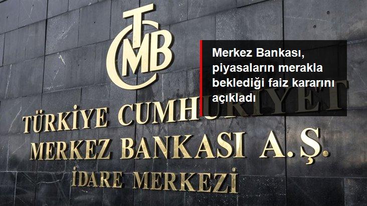 Son dakika: Merkez Bankası, piyasaların merakla beklediği faiz kararını açıkladı