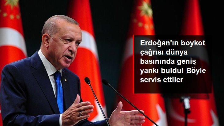 Erdoğan'ın Fransız mallarına boykot çağrısı dünya basınında geniş yankı buldu