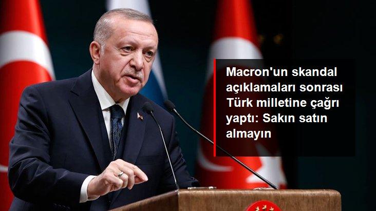 Son Dakika! Erdoğan'dan Fransız malları için boykot çağrısı: Sakın satın almayın