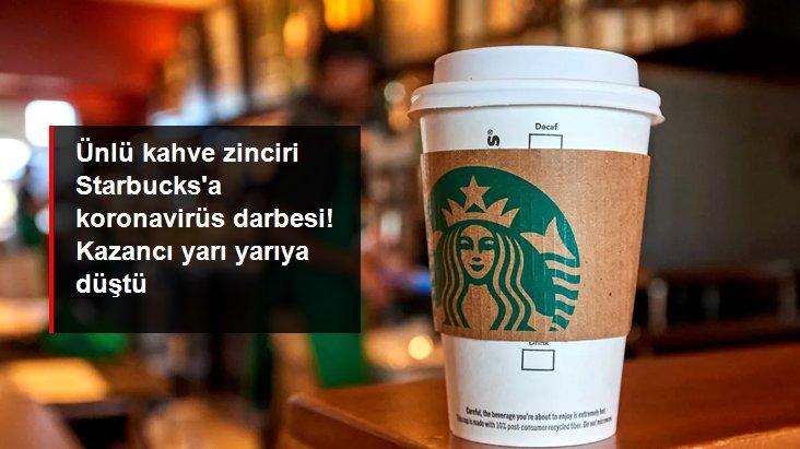 Starbucks'a koronavirüs darbesi: Net karı yüzde 51 düştü