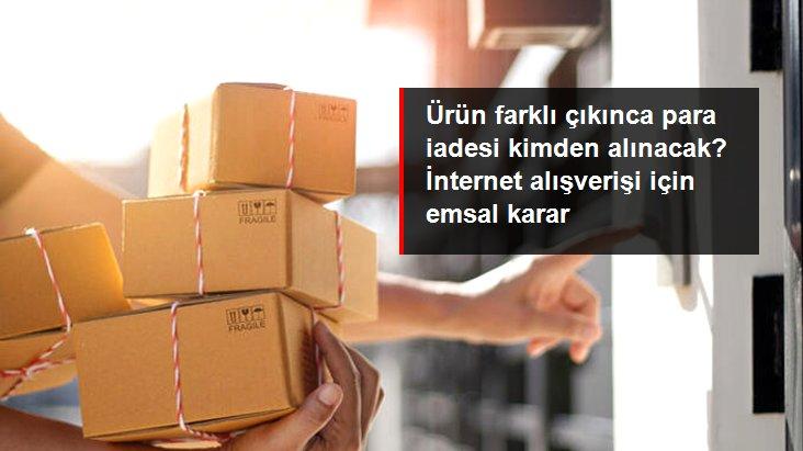 İnternetten alışverişte siparişten farklı ürünün bedeli kargo şirketinden tahsil edilebiliyor