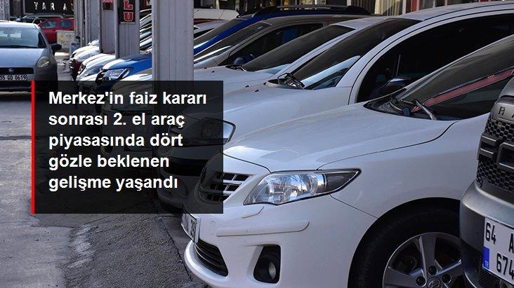 Merkez Bankası'nın faiz kararı sonrası ikinci el otomobil fiyatlarında yükseliş durdu, hareketlilik başladı