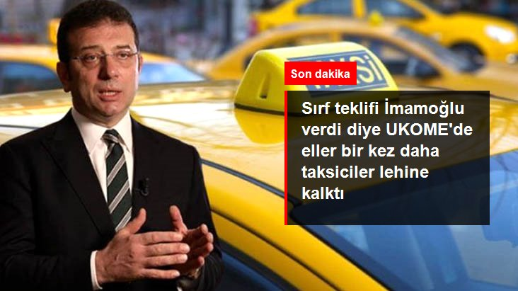 Son Dakika: İBB'nin 6 bin yeni taksi projesi teklifi Bakanlık ve Valilik temsilcilerinin oylarıyla reddedildi