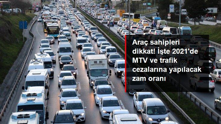 Son dakika: 2021'de MTV, trafik ve vergi cezaları yüzde 9,11 oranında artacak
