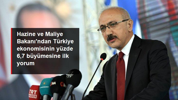 Hazine ve Maliye Bakanı Lütfi Elvan'dan büyüme yorumu: Güçlü adımlar atacağız