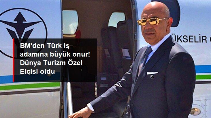 Türk iş adamı Yavuz Selim Yükselir BM Dünya Turizm Örgütü Elçiliği'ne seçildi