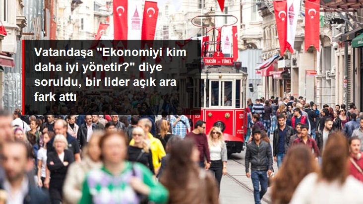 Vatandaşa 'Ekonomiyi kim daha iyi yönetir?' diye soruldu, Erdoğan açık ara fark attı