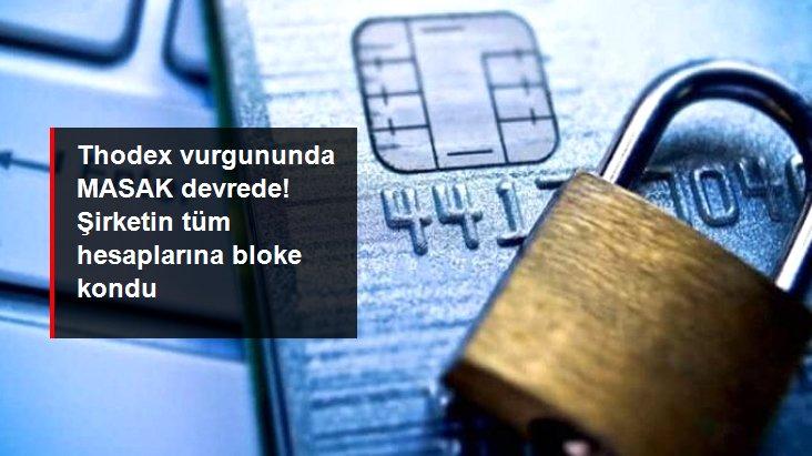 Son Dakika: MASAK, kripto para borsası Thodex'in tüm hesaplarına bloke koydu