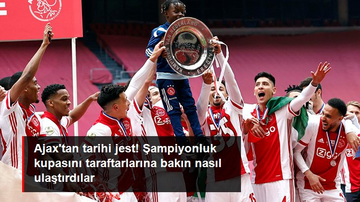 Ajax tan tarihi jest! Şampiyonluk kupasını taraftarlarına bakın nasıl ulaştırdılar