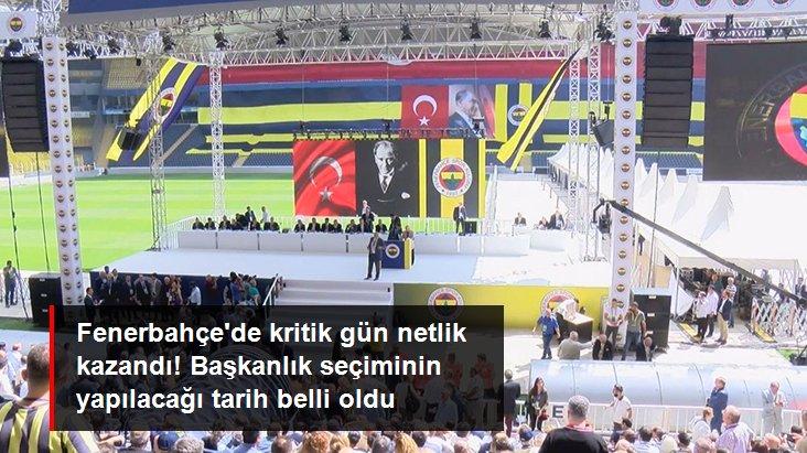 Fenerbahçe de kritik gün netlik kazandı! Başkanlık seçiminin yapılacağı tarih belli oldu