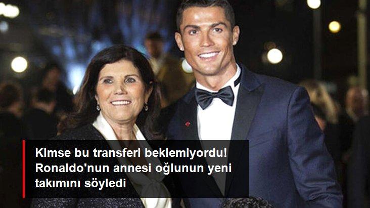 Kimse bu transferi beklemiyordu! Ronaldo nun annesi oğlunun yeni takımını söyledi