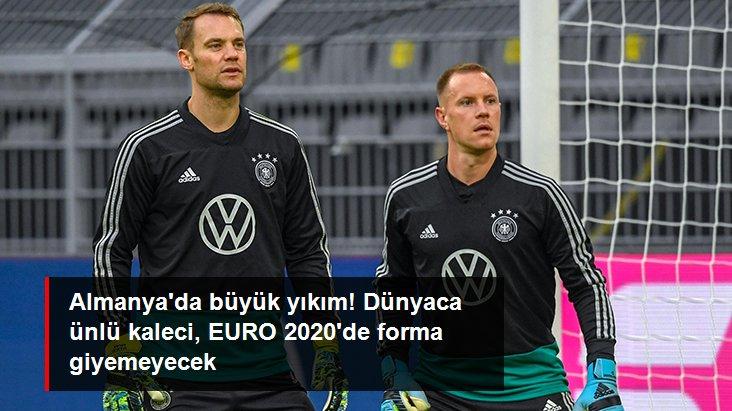 Almanya da büyük yıkım! Dünyaca ünlü kaleci, EURO 2020 de forma giyemeyecek