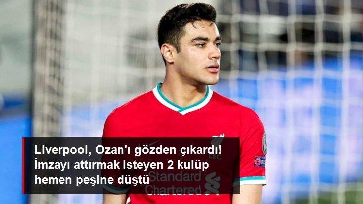 Liverpool, Ozan ı gözden çıkardı! İmzayı attırmak isteyen 2 kulüp hemen peşine düştü